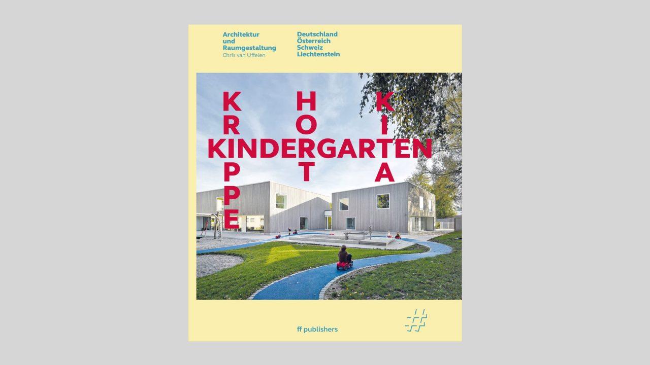 Buchcover der Publikation Kindergarten, Krippe, Hort und Kita.